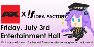 Idea Factory appearance!